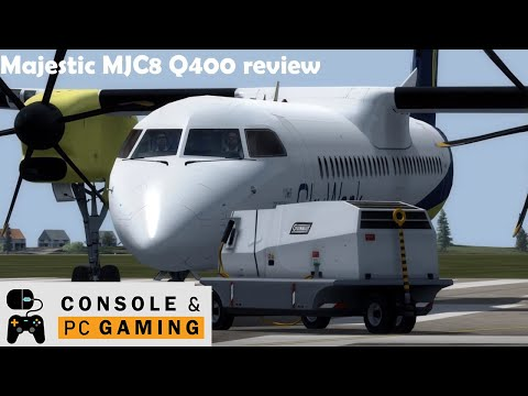 Flight Simulator - Majestic MJC8 Q400 Review