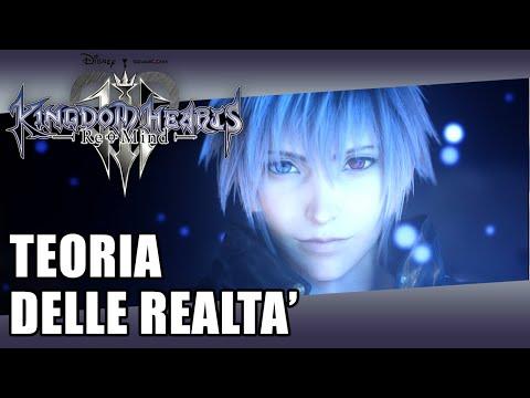 ReMind TEORIA DELLE REALTA' - Kingdom Hearts III