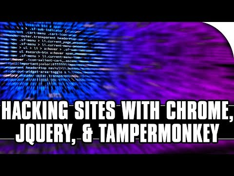 How To Hack Websites With Chrome Dev Tools, Tampermonkey, And JQuery!