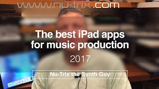 Video The 17 top iPad apps for music production of 2017 download MP3, 3GP, MP4, WEBM, AVI, FLV September 2018