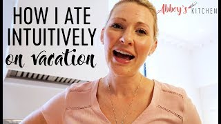 Went to Italy, Ate Yummy Things & Didn't Gain Weight (But Wouldn't Care if I DID) | Intuitive Eating