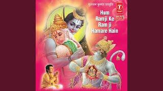 Video Hum Ram Ji Ke Ram Ji Hamare Hai download MP3, 3GP, MP4, WEBM, AVI, FLV April 2018
