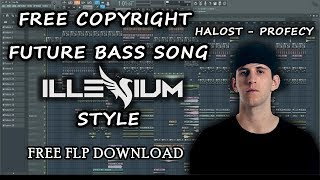 Halost - Profecy | Free Copyright Future Bass Song (Illenium Style) | Fl Studio (Free FLP Dwonload)