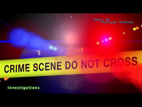 Crime Scene Music - Police Investigation Underscore Music - FesliyanStudios