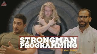 Barbell Medicine and Alan Thrall talk STRONGMAN training, programming, and more!