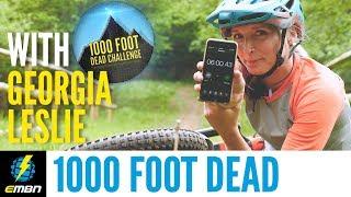 EMBN Vs Specialized's Georgia Leslie | 1000 Foot Dead Challenge