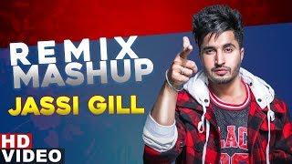 JASSI GILL (Remix Mashup) | Dj Hans | Latest Punjabi Songs  2019 | Speed Records