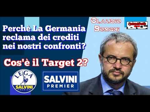 🔴 On. Claudio Borghi: perchè la Germania reclama dei crediti nei nostri confronti? Cos'è Target2 ?