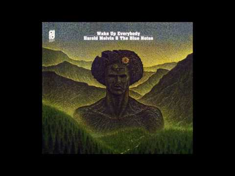 Wake Up Everybody 1975 - Harold Melvin & The Blue Notes