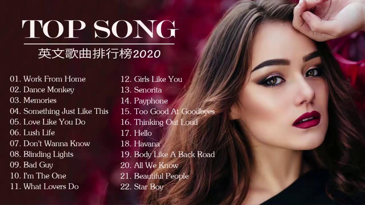 英文歌曲排行榜2020 - 西洋人氣排行榜 - 2020全球最火的英文歌曲有哪些 ♪ 2020歐美最新流行單曲推薦 - YouTube