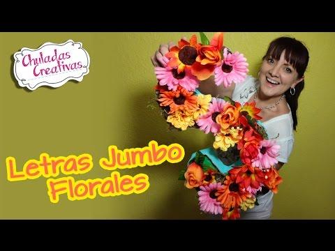 Letras Jumbo Florales :: Chuladas Creativas :: Sammily