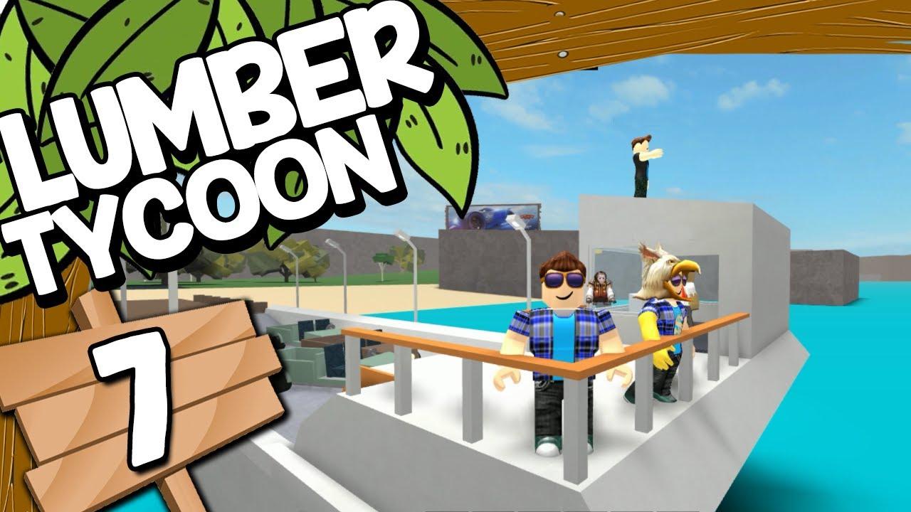 Nos Vamos En Barco 7 Roblox Lumber Tycoon 2 Roblox Gameplay