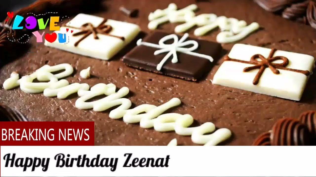 HAPPY Birthday Zeenat Birthday Names Videos Birthday Names Songs