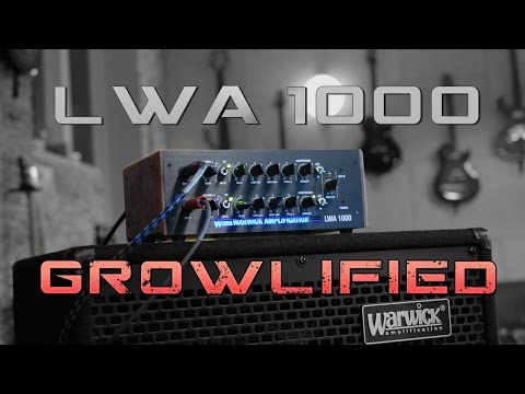Warwick LWA 1000 - GROWLified and AMPEGinated