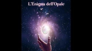 L'enigma dell'opale