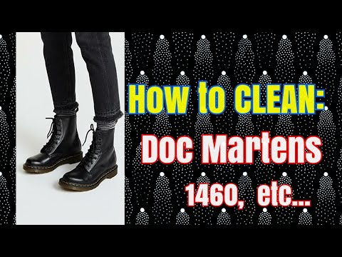 HOW TO CLEAN DOC MARTENS