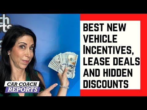 Best New Car Incentives, Lease Deals And Hidden Discounts