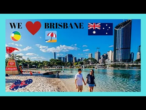 BRISBANE, spectacular STREETS BEACH and SOUTH BANK PARKLANDS