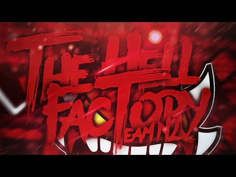 (Extreme Demon) The Hell Factory by TeamN2 | Geometry Dash 2.1