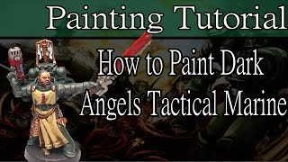Games Workshop Tutorial: How To Paint Dark Angels Tactical Marines Warhammer 40,000