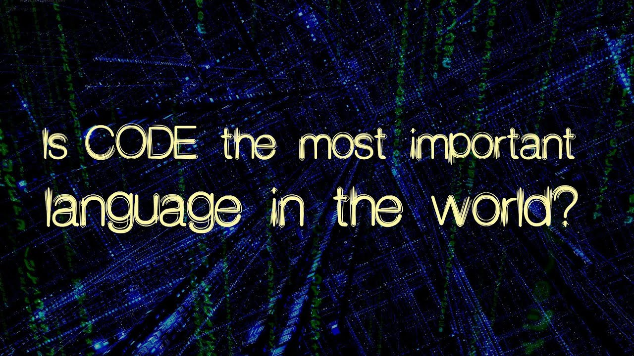 Is Code The Most Important Language In The World Off Book PBS - The most complete language in the world