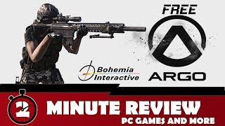 Argo Review (Free Arma 3?) 2017 || 2 Minute Review