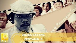 Benyamin S. -  Abang Sayang (Official Audio)