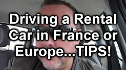 Driving a Rental Car in France or Europe.TIPS!