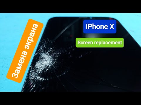Iphone X Screen Replacement / Замена экрана Айфон X