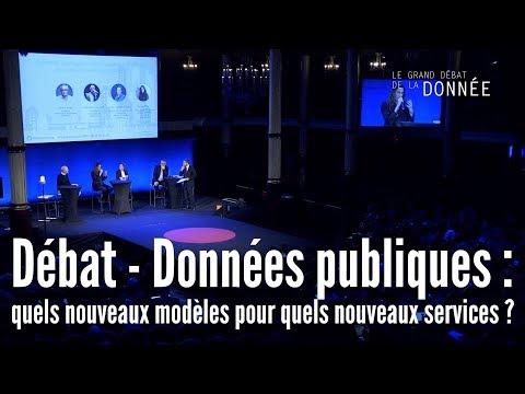 Données publiques : quels nouveaux modèles pour quels nouveaux services ? - Grand débat de la donnée