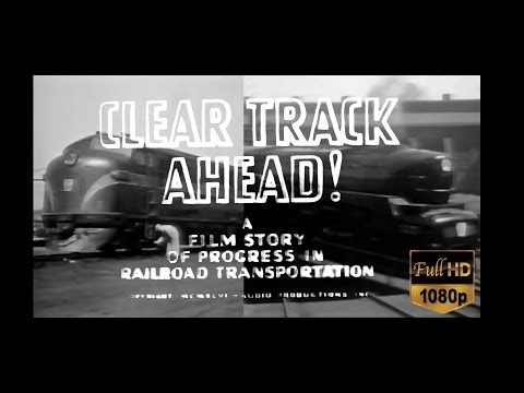 The Pennsylvania Railroad - Clear Track Ahead! 1946 Vintage PRR Footage