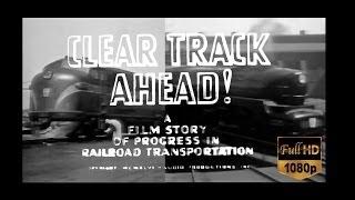 The Pennsylvania Railroad - Clear Track Ahead! 1946 Vintage PRR Footage