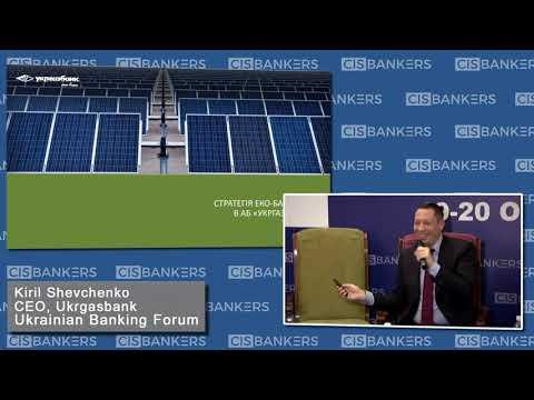 Green Banking by Kiril Shevchenko, CEO, Ukrgasbank