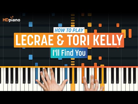 """How To Play """"I'll Find You"""" by Lecrae & Tori Kelly 