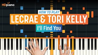 """Video How To Play """"I'll Find You"""" by Lecrae & Tori Kelly 