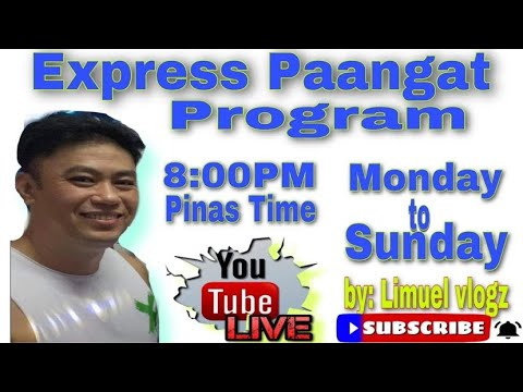 Download EXPRESS PAANGAT PROGRAM,tulungan tayo mga lalabsss,pasok lang mga KABAHAW