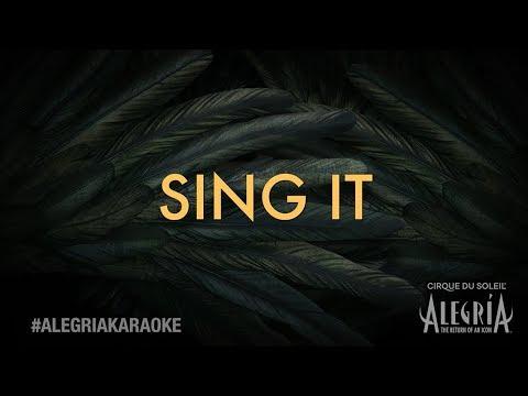 Alegria Karaoke 🎶 | Sing it and share it with #AlegriaKaraoke! Cirque du Soleil Music