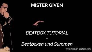 Beatbxox Tutorial - Gleichzeitig Summen und Beatboxen