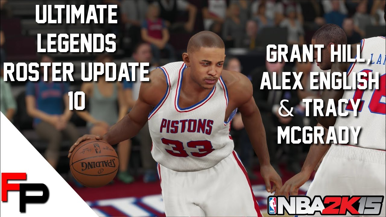 NBA 2K15 Tracy McGrady Grant Hill and Alex English Ultimate