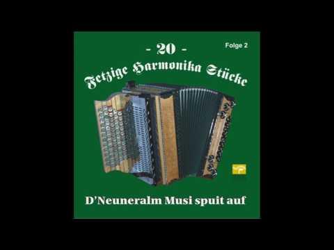 Im Zugspitzland - Neuneralm Musi - 20 fetzige Harmonika Stücke - Folge 2