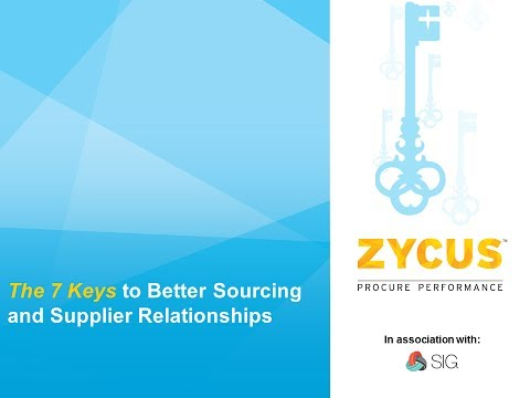 The 7 Keys to Sourcing and Supplier Relationships