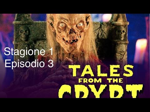 """St.1 Ep.03 """"Sotterra quel gatto... è davvero morto"""" Tales From The Crypt - I racconti della cripta"""