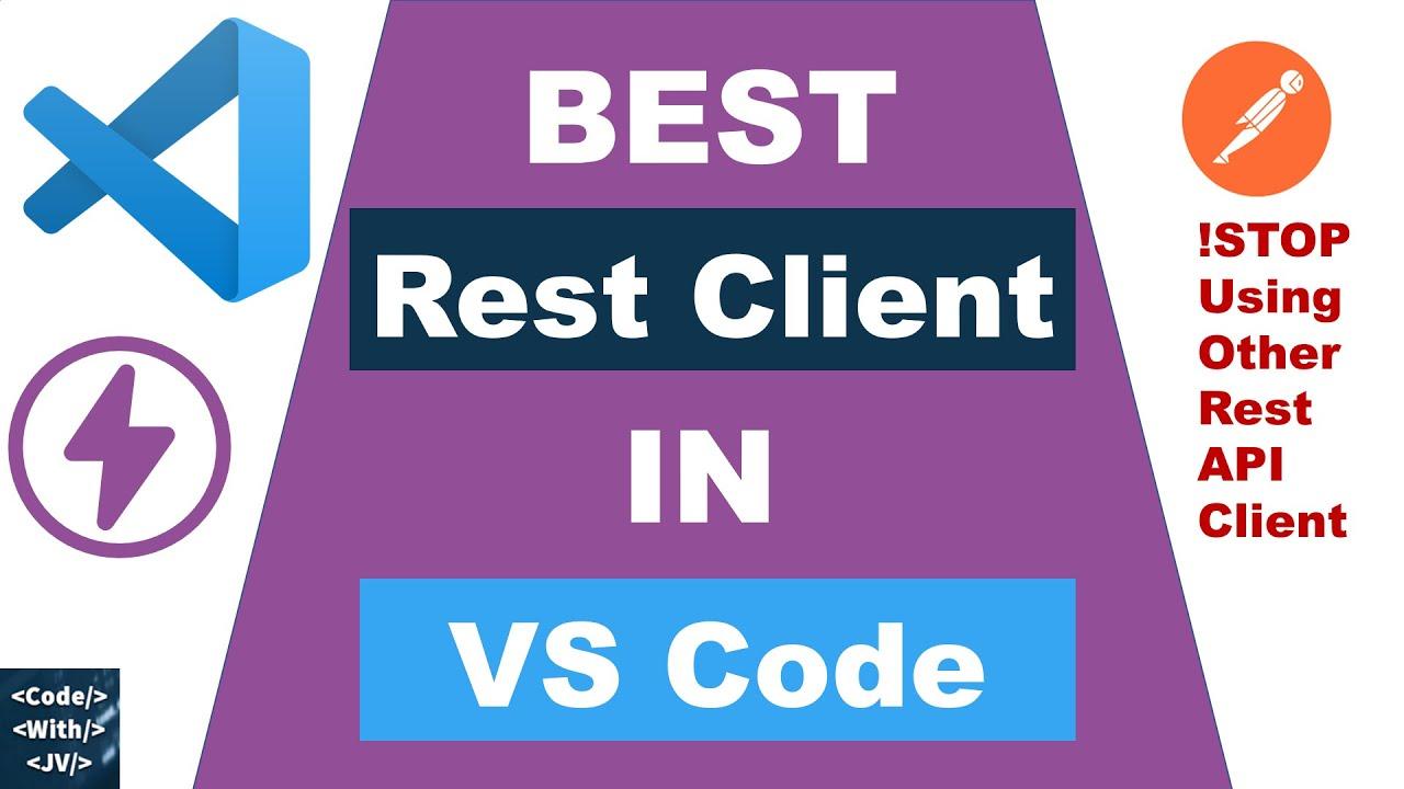 Best Rest Client for Visual Studio Code