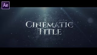 Epic Cinematic Title in After Effects | After Effects Tutorial | Effect For You