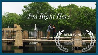 I'm Right Here (Short Film 2019)