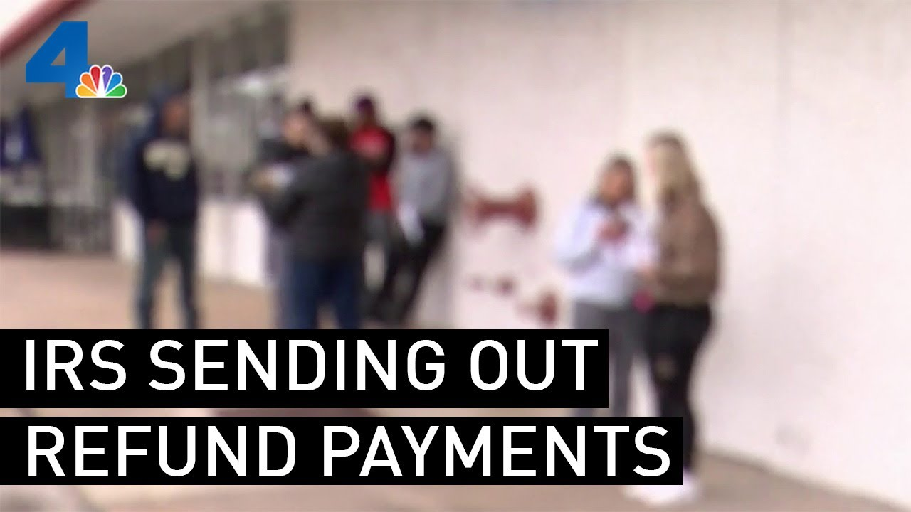 Download IRS Sending Out Refund Payments   NBCLA