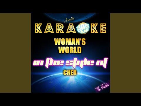 Woman's World (In The Style Of Cher) (Karaoke Version)