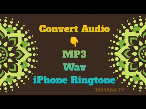 How To Convert Audio To MP3, IPhone Ringtone And Wav Format