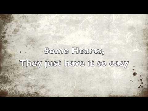 Some Hearts- Carrie Underwood lyrics