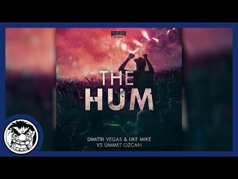Dimitri Vegas & Like Mike & Ummet Ozcan - The Hum (Legacy Remix)